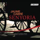 Jaume  Cabré - Senyoria