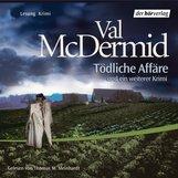 Val  McDermid - Tödliche Affäre