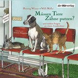 Henning  Wiesner, Walli  Müller - Müssen Tiere Zähne putzen