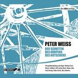 Peter  Weiss - Der Schatten des Körpers des Kutschers