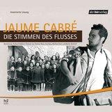 Jaume  Cabré - Die Stimmen des Flusses