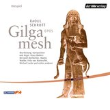 Raoul  Schrott - Gilgamesh