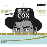 Rolf A.  Becker, Alexandra  Becker - Gestatten, mein Name ist Cox