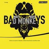 Matt  Ruff - Bad Monkeys