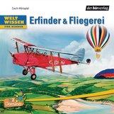 Niels  Kaiser - Weltwissen für Kinder: Erfinder & Fliegerei