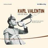 Karl  Valentin - Karl Valentin und die Musik