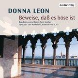 Donna  Leon - Beweise, daß es böse ist