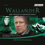 Henning  Mankell - Ein Toter aus Afrika