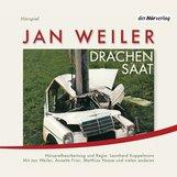 Jan  Weiler - Drachensaat