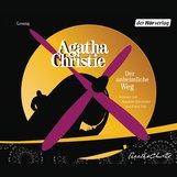 Agatha  Christie - Der unheimliche Weg
