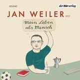 Jan  Weiler - Mein Leben als Mensch