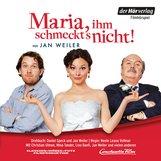 Jan  Weiler - Maria, ihm schmeckt's nicht