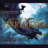 Tad  Williams, Deborah  Beale - Die Drachen der Tinkerfarm