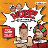 Kai  Lüftner - Wupp! 2. Die Dimensions-Jäger. Ein Comedy-Hörspiel