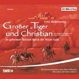 Fritz  Mühlenweg - Großer-Tiger und Christian