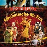 Roald  Dahl - Der fantastische Mr. Fox