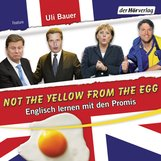 Ulrich  Bauer - Not the yellow from the egg