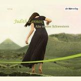 Judith  Lennox - Alle meine Schwestern
