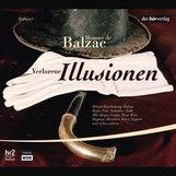 Honoré de  Balzac - Verlorene Illusionen