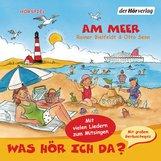 Rainer  Bielfeldt, Otto  Senn - Was hör ich da? Am Meer