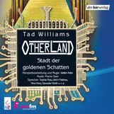 Tad  Williams - Otherland: Stadt der goldenen Schatten