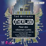 Tad  Williams - Otherland: Meer des silbernen Lichts