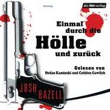 Josh  Bazell - Einmal durch die Hölle und zurück