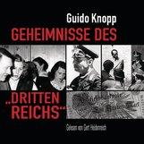 """Guido  Knopp - Geheimnisse des """"Dritten Reichs"""""""