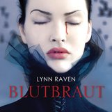 Lynn  Raven - Blutbraut