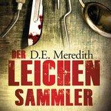 D.E.  Meredith - Der Leichensammler
