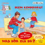 Rainer  Bielfeldt, Otto  Senn - Was hör ich da? Beim Kinderarzt