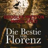 Douglas  Preston, Mario  Spezi - Die Bestie von Florenz