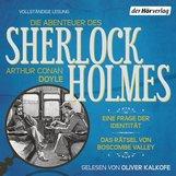 Arthur Conan  Doyle - Die Abenteuer des Sherlock Holmes: Eine Frage der Identität & Das Rätsel von Boscombe Valley