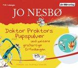 Jo  Nesbø - Doktor Proktors Pupspulver und weitere großartige Erfindungen