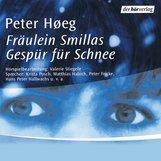 Peter  Høeg - Fräulein Smillas Gespür für Schnee