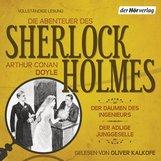 Arthur Conan  Doyle - Die Abenteuer des Sherlock Holmes: Der Daumen des Ingenieurs & Der adlige Junggeselle