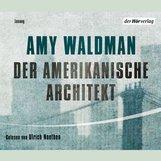 Amy  Waldman - Der amerikanische Architekt