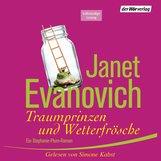 Janet  Evanovich - Traumprinzen und Wetterfrösche