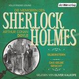 Arthur Conan  Doyle - Die Memoiren des Sherlock Holmes: Silberstern & Das gelbe Gesicht