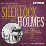 Arthur Conan  Doyle - Die Memoiren des Sherlock Holmes: Der Angestellte des Börsenmaklers & Die 'Gloria Scott'
