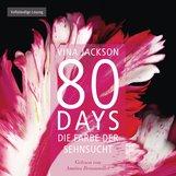 Vina  Jackson - 80 Days - Die Farbe der Sehnsucht