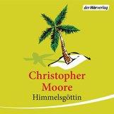 Christopher  Moore - Himmelsgöttin