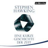 Stephen  Hawking - Eine kurze Geschichte der Zeit