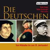 Guido  Knopp, Stefan  Brauburger, Peter  Arens - Die Deutschen