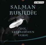 Salman  Rushdie - Die satanischen Verse