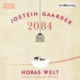 Jostein  Gaarder - 2084 - Noras Welt