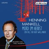 Henning  Mankell - Mord im Herbst