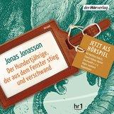 Jonas  Jonasson - Der Hundertjährige, der aus dem Fenster stieg und verschwand