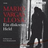 Mario  Vargas Llosa - Ein diskreter Held