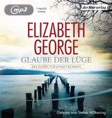 Elizabeth  George - Glaube der Lüge